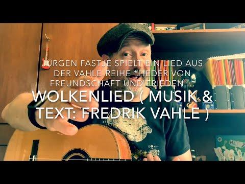 Wolkenlied ( Musik & Text: Fredrik Vahle ), hier interpretiert von Jürgen Fastje !