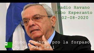 Radio Havano Kubo – Esperanto, 02-08-2020, Kubo funebras pro la forpaso de Eusebio Leal