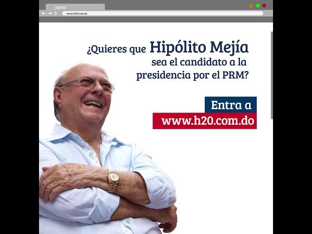 ¿Quieres que Hipólito Mejía sea el candidato a la presidencia por el PRM? ¡INSCRÍBETE!