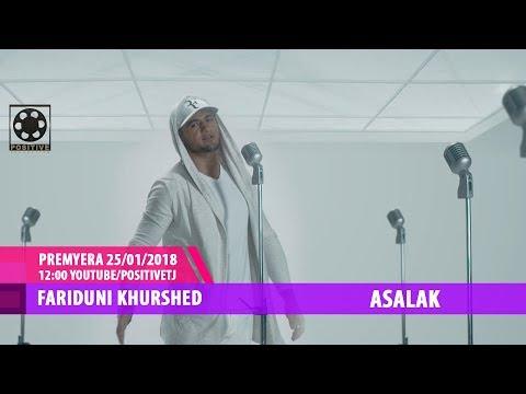 Fariduni Khurshed - Asalak (Coming Soon) premyera 25/01/2018 12:00