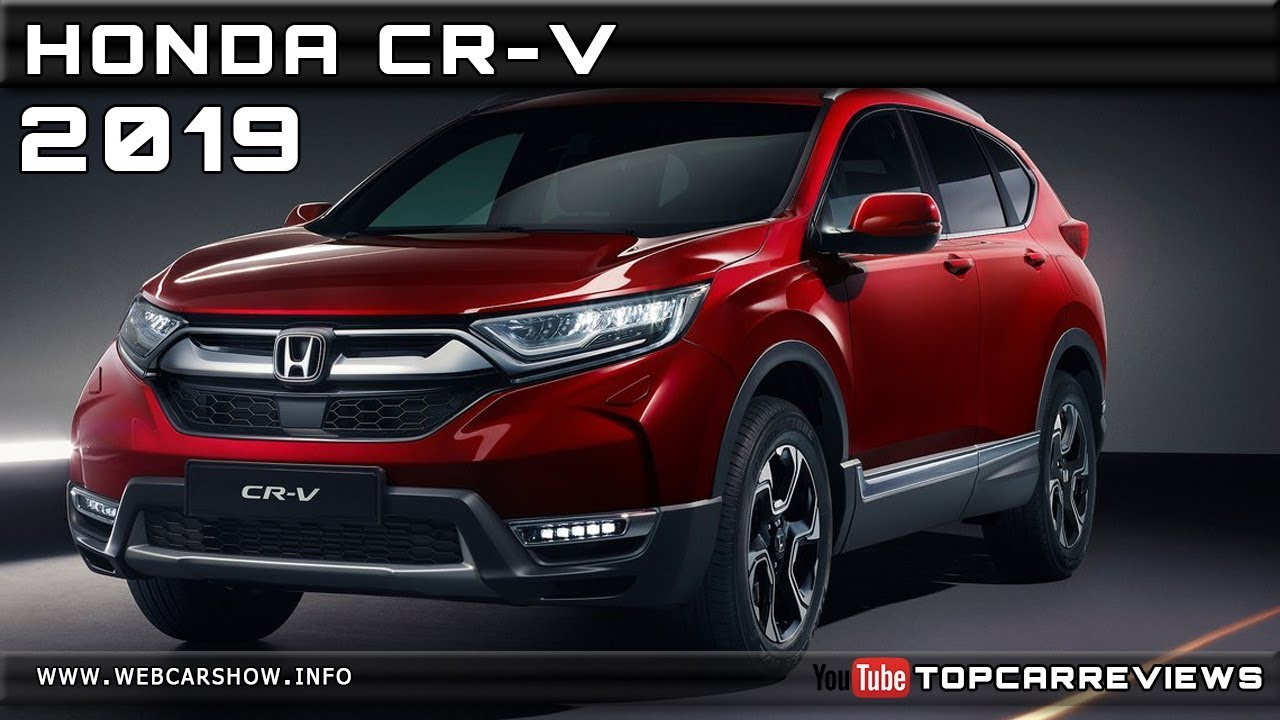 2019 Honda Cr V Review Rendered Price Specs Release Date