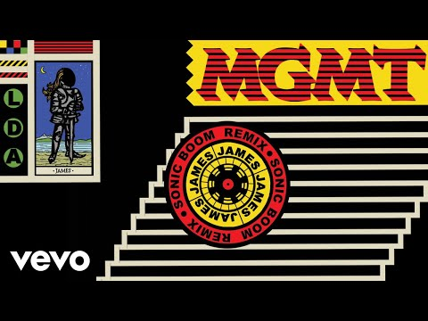 MGMT - James (Sonic Boom Remix - Official Audio)