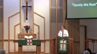 "AUMC Sermon ""Gently We Row"" June 16, 2019"