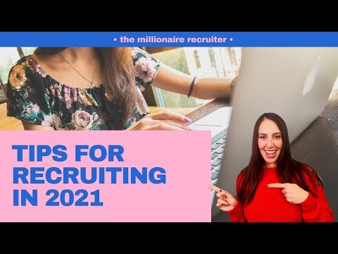 Recruiting in 2021 - Tips on Sourcing and Candidates!