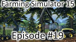 Farming Simulator 15 - Ep. #19 - Buy Forestry Equip. (Quick Vid)