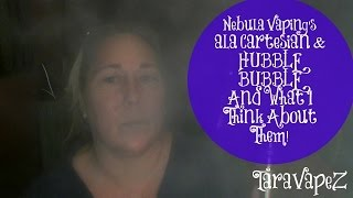 Nebula Vaping a la Cartesian and Hubble Bubble eLiquid Review | Tara VapeZ