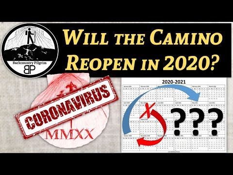 Will the Camino Reopen in 2020?