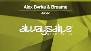 alex byrka breame arioso out now