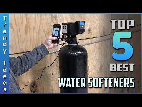 Top 5 Best Water Softeners In 2020