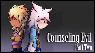 Counseling Evil - 2