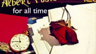 Albert Posis - For All Time (lyrics in info)