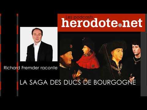 La Saga Des Ducs De Bourgogne (Les Podcasts Herodote.net)