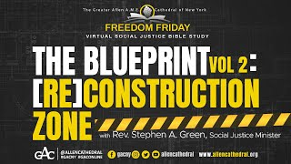 The Blueprint Vol 2: Re-construction Zone | Freedom Friday Bible Study