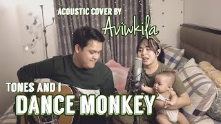 DANCE MONKEY - TONES AND I (Acoustic Cover by Aviwkila)