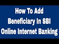 How To Add Beneficiary In SBI Online Internet Banking 2017 - Payee Kaise Jode