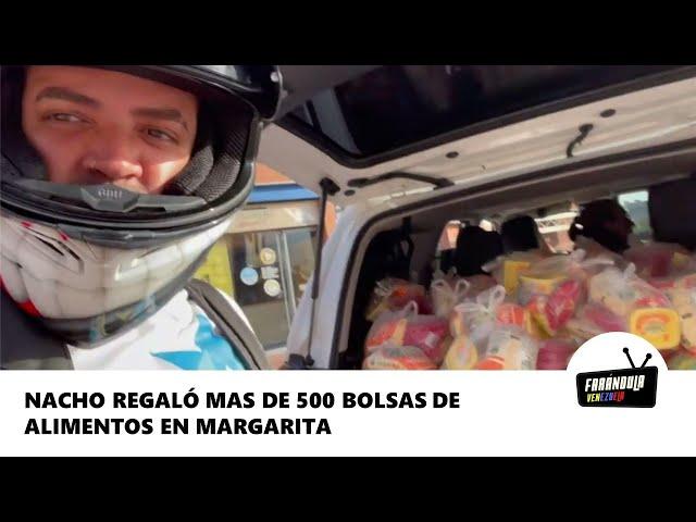 Nacho regaló mas de 500 bolsas de alimentos en Margarita