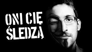 Efekt Snowdena - czy nasza prywatność w Internecie JEST BEZPIECZNA? [TOPOWA DYCHA]