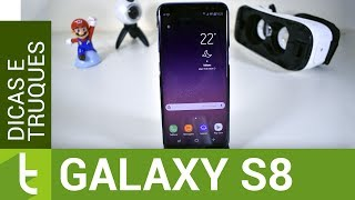 Top 20 dicas e truques para Galaxy S8/S8+ | TudoCelular.com