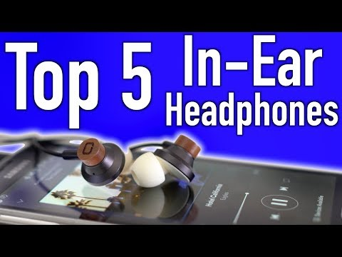 Top 5 Earbuds For Under $50 (August 2017)