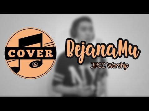 BejanaMu - JPCC Worship (lyric)