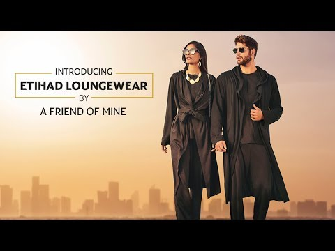 Introducing Etihad Loungewear By A Friend Of Mine   Etihad Airways