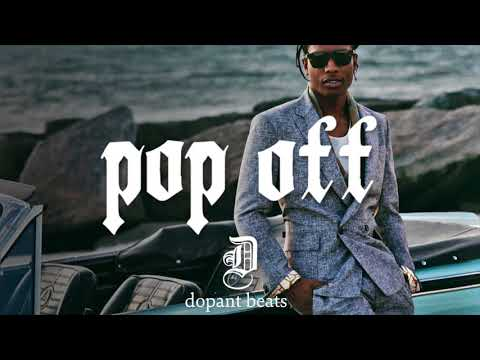 "A$ap Rocky Type Beat 2018 - ""Pop Off""   Instrumental (NEW 2018)"
