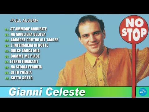 Gianni Celeste - Full Album - Non stop