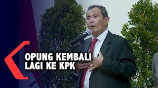 Sambutan Ketua Dewas KPK: Opung Kembali