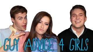 GUY ADVICE FOR GIRLS!