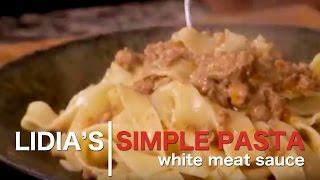 Simple Pastas: White Meat Sauce Recipe