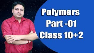 class 12th polymers part 01