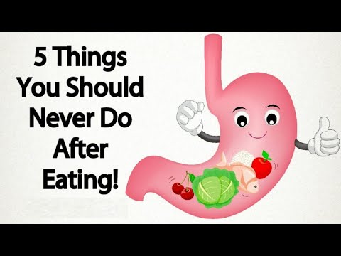 5 Things You Should Never Do After Eating No 4 is Really Dangerous For Your Health