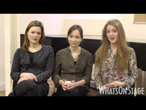 Holliday Grainger, Olivia Hallinan and Emily Taaffe discuss Three Sisters at Southwark Playhouse