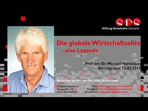 Prof. em. Dr. Michael Hartmann: Die globale Wirtschaftselite. Eine Legende - 13.02.2017