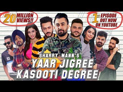 Yaar Jigree Kasooti Degree - Sharry Mann (Official Video) | Mista Baaz | Latest Punjabi Song 2018