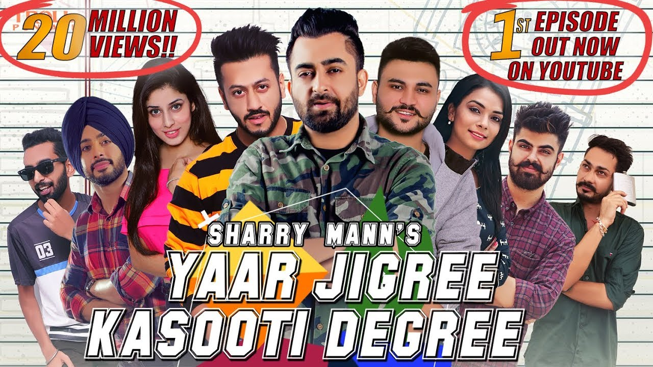 Yaar Jigree Kasooti Degree - Sharry Mann (Official Video) | Mista Baaz | Latest Punjabi Song 2018 #1