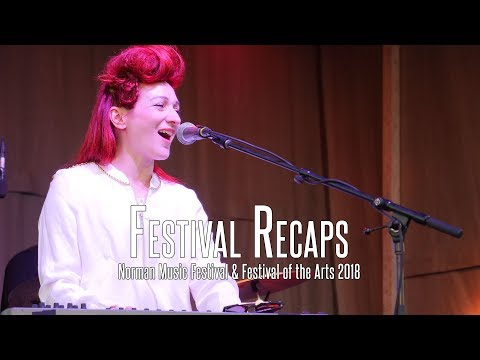 Festival Recaps - Norman Music Festival & Festival of the Arts 2018