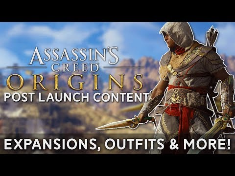 Assassin's Creed Origins | POST LAUNCH CONTENT REVEALED - Two Expansions, Free Content & MORE!