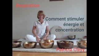 Energie et concentration grâce à la respiration. Pranayama. Kundalini yoga. Patricia Clevy.