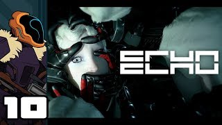 Let's Play ECHO - PC Gameplay Part 10 - Gilded & Deadly