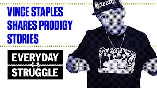 Vince Staples Reflects on Prodigy's Legacy | Everyday Struggle