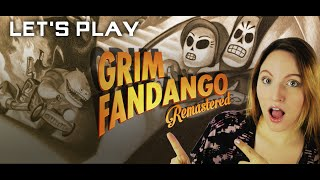 Let's Play Grim Fandango REMASTERED! Year 1 : Part 1