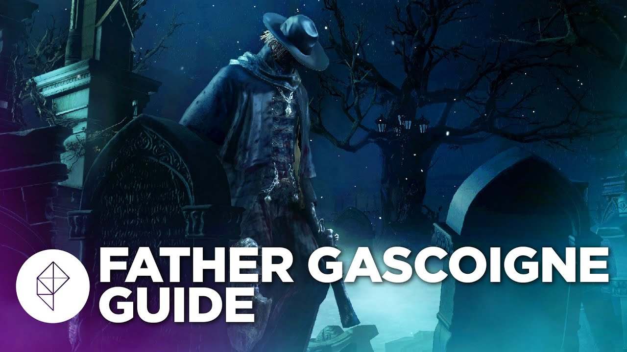 Bloodborne Boss Guide: How to beat Father Gascoigne - YouTube
