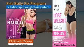 21 Day Flat Belly Fix Review 2019  | How to Lose Weight Fast   Flat Belly Fix Case Study