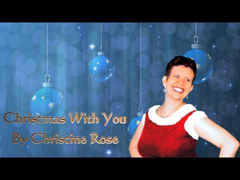 Christmas With You Christine Rose