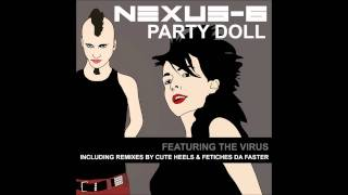 Nexus-6 - Party Doll (Fetiches Da Faster Remix)