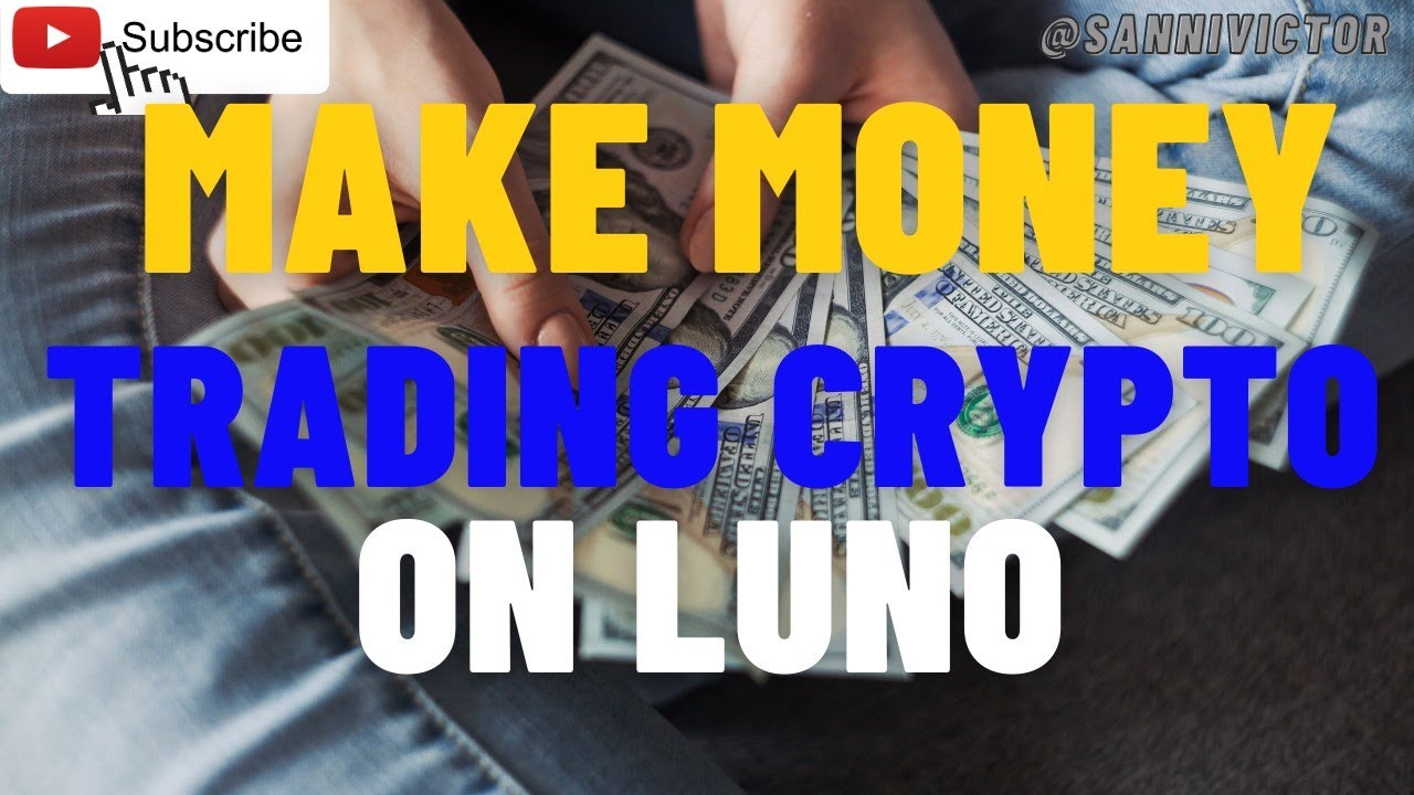 How To Trade Crypto Currency On Luno Exchange/Beginners Guide