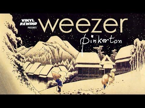 Vinyl Rewind Weezer Pinkerton Vinyl Album Review Youtube