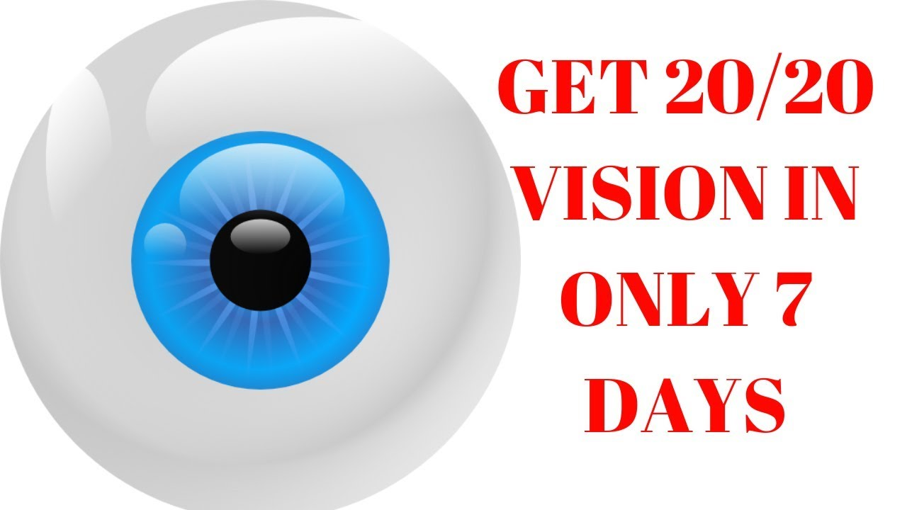 how to improve your vision to 20/20 in 7 days | 20/20 vision exercises