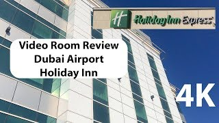 Dubai Airport Hotel   Holiday Inn Express Room Review